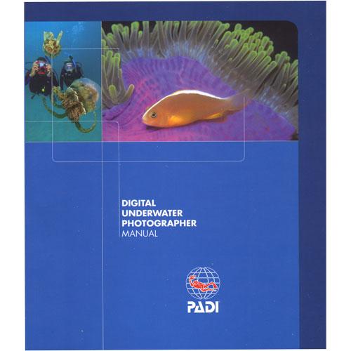Manual - Digital Underwater Photographer